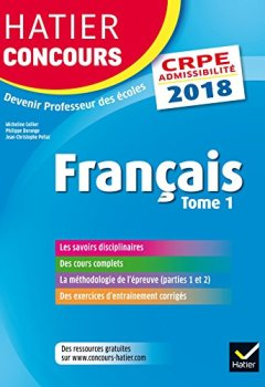 Livres Couvertures de Hatier Concours CRPE 2018 - Français tome 1 - Epreuve écrite d'admissibilité