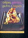 Crêpes, Galettes, Gaufres Beignets