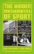 Beating the Odds: The Hidden Mathematics of Sport