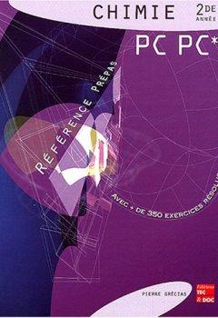 Livres Couvertures de Chimie 2de année PC, PC*