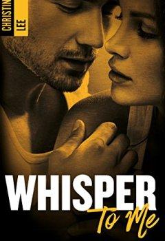 Livres Couvertures de Whisper to me
