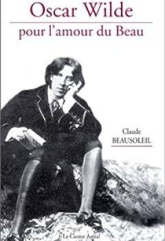 Livres Couvertures de Oscar Wilde, pour l'amour du beau
