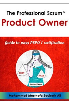 Livres Couvertures de The Professional Scrum Product Owner: Guide to Pass PSPO 1 Certification (English Edition)
