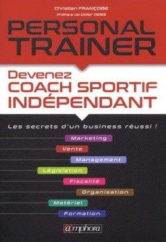 Livres Couvertures de Personal Trainer - Les secrets d'un business réussi
