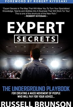 Livres Couvertures de Expert Secrets: The Underground Playbook for Finding Your Message, Building a Tribe, and Changing the World
