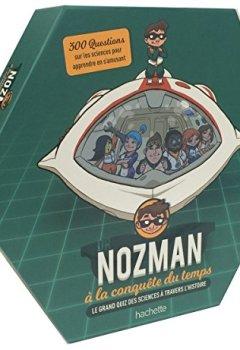 Livres Couvertures de Dr Nozman à la conquête du temps, le quizz scientifique à travers l'histoire