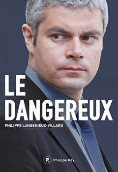 Livres Couvertures de Le dangereux