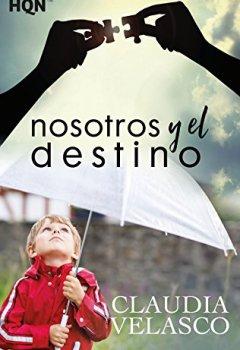 Portada del libro deNosotros y el destino (HQN)