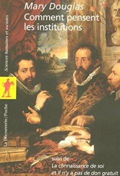 Livres Couvertures de Comment pensent les institutions