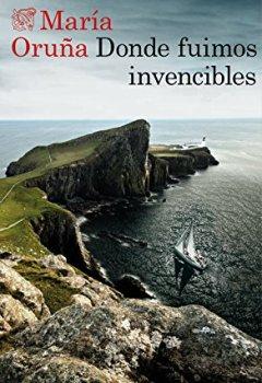 Portada del libro deDonde fuimos invencibles (Los libros del Puerto Escondido)