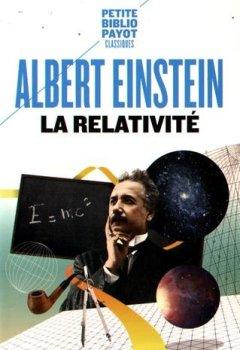 Livres Couvertures de La Relativité : Théorie de la relativité restreinte et générale. La relativité et le problème de l'espace