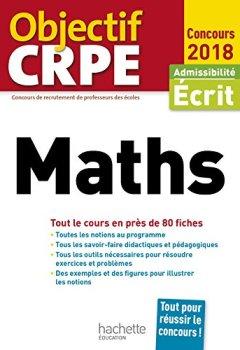 Livres Couvertures de Objectif CRPE En Fiches Maths - 2018