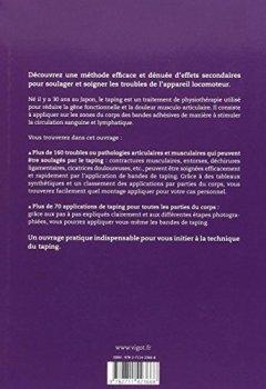 Livres Couvertures de Le taping : Plus de 70 applications à poser soi-même pour soigner efficacement plus de 160 troubles et pathologies