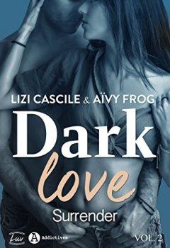 Livres Couvertures de Dark Love – 2: Surrender