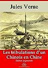 Les tribulations d'un Chinois en Chine  (entièrement illustré) - Arvensa Editions