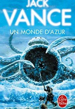 Livres Couvertures de Un Monde d'azur (Science-fiction)