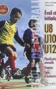 École de football : Éveil et initiation (140 séances + tests d'évaluation)