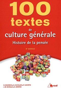 Livres Couvertures de 100 textes de culture générale : Histoire de la pensée