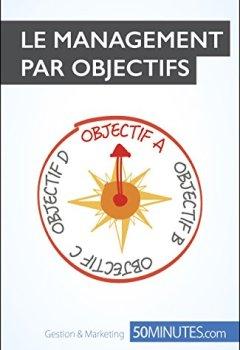 Livres Couvertures de Le management par objectifs (Gestion & Marketing ( nouvelle édition ) t. 18)