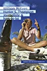 Hunter S. Thompson, journaliste & hors-la-loi