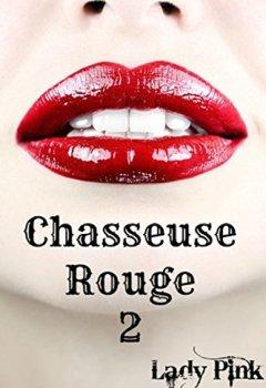 Livres Couvertures de Chasseuse Rouge, tome 2