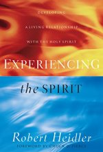 51aGnj1YR0L Experiencing the Spirit by Robert Heidler $1.99