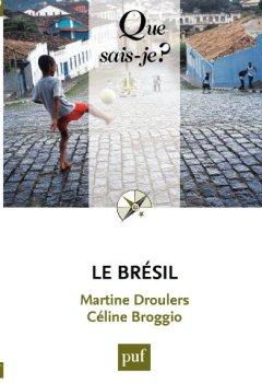 Le Brésil: « Que sais-je ? » n° 628 de Indie Author