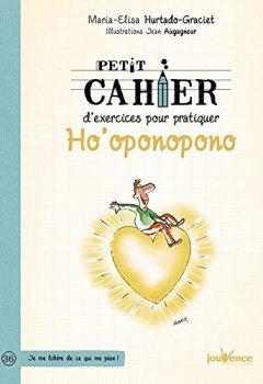 Livres Couvertures de Petit cahier d'exercices pour pratiquer Ho'oponopono