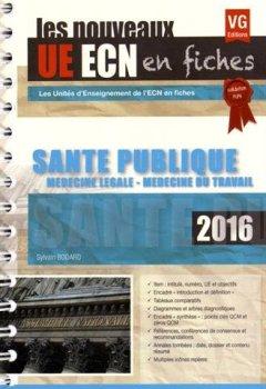 Livres Couvertures de Santé publique : Médecine légale, médecine du travail