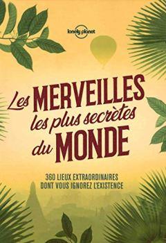 Livres Couvertures de Les merveilles les plus secrètes du monde - 1ed