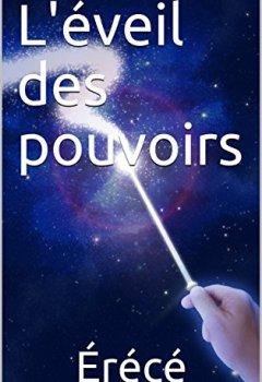 Livres Couvertures de L'éveil des pouvoirs (La Trilogie des deux écoles de magie t. 1)