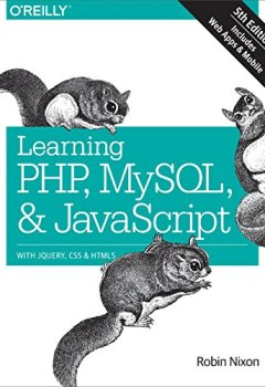 Livres Couvertures de Learning PHP, MySQL & JavaScript: With jQuery, CSS & HTML5 (Learning PHP, MYSQL, Javascript, CSS & HTML5) (English Edition)