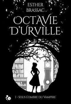 Livres Couvertures de Octavie d'Urville: Sous l'ombre du Vampire