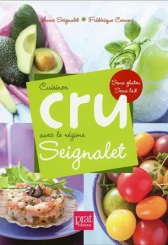 Livres Couvertures de Cuisiner cru avec le régime Seignalet : Sans gluten, sans lait
