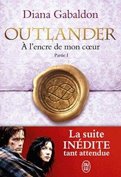 Livres Couvertures de Outlander (Tome 8, Partie I) - À l'encre de mon coeur