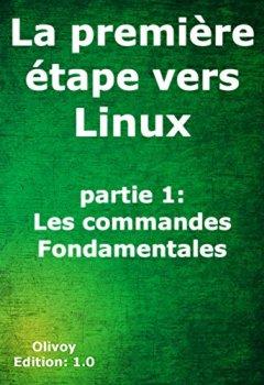 Livres Couvertures de La première étape vers Linux partie 1: les commandes fondamentales