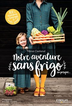 Livres Couvertures de Nos aventures sans frigo... ou presque