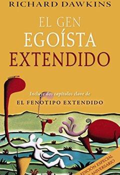 Portada del libro deEl gen egoísta extendido (Castellano - Adultos - Libros De Psicología Y Maternidad - Otros Libros)