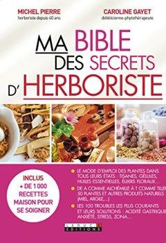 Livres Couvertures de Ma bible des secrets d'herboriste