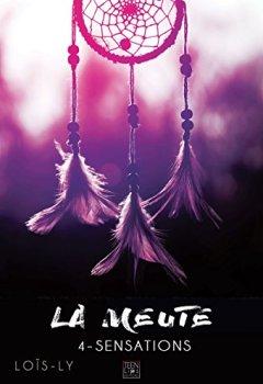 Livres Couvertures de La meute - Tome 4 - Sensations