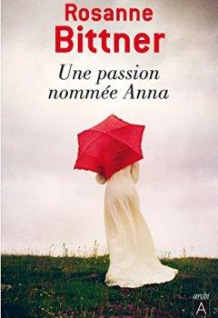 Livres Couvertures de Une passion nommée Anna