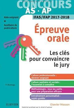 Livres Couvertures de Concours aide-soignant et auxiliaire de puériculture - Épreuve orale - IFAS/IFAP 2017-2018: Les clés pour convaincre le jury