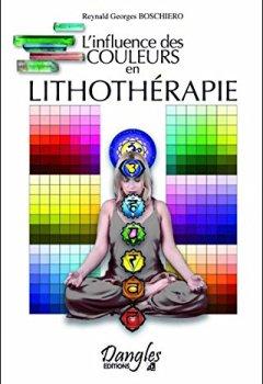 Livres Couvertures de L'influence des couleurs en lithothérapie