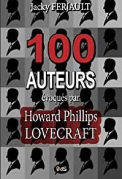 Livres Couvertures de 100 auteurs évoqués par Howard Phillips Lovecraft