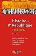 Histoire de la Ve République 1958-2017 - 16e éd.