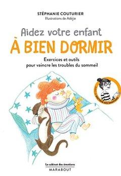 Livres Couvertures de Le cabinet des émotions : Aider votre enfant à bien dormir: Exercices et outils pour vaincre les troubles du sommeil