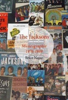 Livres Couvertures de The Jacksons : Musicographie, 1976-1989