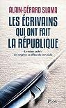 Les écrivains qui ont fait la République : Le trésor caché : Des origines au début du XIXe siècle