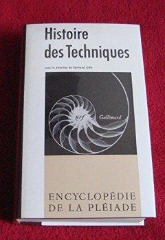 Livres Couvertures de Histoire des techniques : Technique et civilisations, technique et sciences (Encyclopédie de la Pléiade)