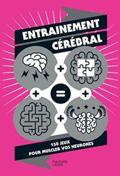 Livres Couvertures de Entrainement cérébral: Plus de 200 brain boosters